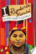 I  Rigoberta Mench   Book PDF