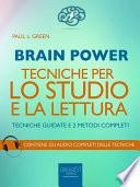 Brain Power. Tecniche per lo studio e la lettura