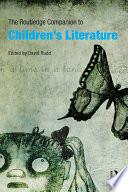 The Routledge Companion to Children s Literature