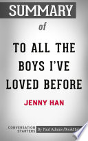 Summary Of To All The Boys I Ve Loved Before