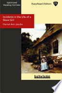 Incidents in the Life of a Slave Girl (EasyRead Edition)
