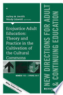 Ecojustice Adult Education: Theory and Practice in the Cultivation of the Cultural Commons