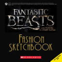 Fantastic Beasts and Where to Find Them  Fashion Sketchbook