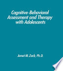 Cognitive Behavioural Assessment And Therapy With Adolescents
