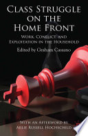 Class Struggle on the Home Front
