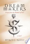 Ebook Dream Makers Epub Myron J. Radio Apps Read Mobile