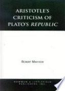 Aristotle s Criticism of Plato s Republic