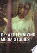 De Westernizing Media Studies