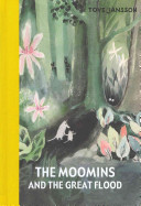 The Moomins And The Great Flood book