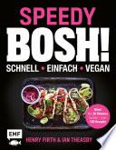 Speedy Bosh Schnell Einfach Vegan