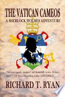 The Vatican Cameos  A Sherlock Holmes Adventure