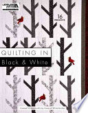 Quilting in Black and White