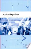 Resituating Culture