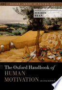 The Oxford Handbook Of Human Motivation
