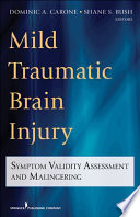 Mild Traumatic Brain Injury : symptom validity assessment with individuals with a known...