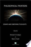 Philosophical Frontiers Essays And Emerging Thoughts