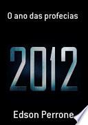 O Ano Das Profecias