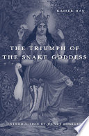 The Triumph Of The Snake Goddess book