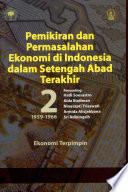 Pemikiran dan Permasalahan Ekonomi di Indonesia dalam Setengah Abad Terakhir 2