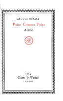 The Collected Works Of Aldous Huxley Point Counter Point book