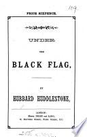 Under the black flag