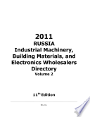 RUSSIA Industrial Machinery  Building Materials  and Electronics Wholesalers Directory Volume 2