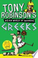Tony Robinson s Weird World of Wonders  Greeks