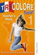 Tricolore Total 1Teacher's Book Updated MFL Framework Edition