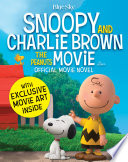 Snoopy   Charlie Brown  The Peanuts Movie Official Movie Novel