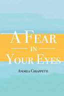 A Fear in Your Eyes