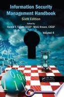 Information Security Management Handbook Volume 4