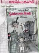 Literatur Kartei zum Jugendbuch von Philip Ardagh  Schlimmes Ende