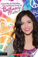 From Me to YouTube  The Unofficial Guide to Bethany Mota