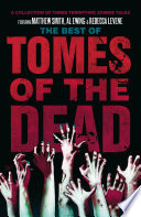 The Best Of Tomes Of The Dead, Volume 1 : ...