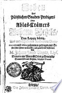 Leben Des Päbstlichen Gnaden-Predigers Oder Ablas-Crämers Johann Tetzels, Von Leipzig bürtig
