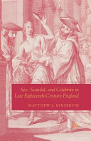 Sex  Scandal  and Celebrity in Late Eighteenth Century England