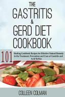 The Gastritis and GERD Diet Cookbook