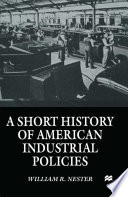 A Short History of American Industrial Policies
