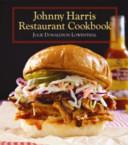 Johnny Harris Restaurant Cookbook Book PDF