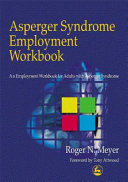 Asperger Syndrome Employment Workbook