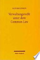 Verwaltungsrecht unter dem Common Law