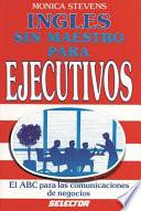 Inglés Sin Maestro Para Ejecutivos