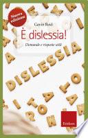 dislessia  NUOVA EDIZIONE  Domande e risposte utili
