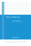 Faith In A Hidden God : inspires people who seek to live faithfully...