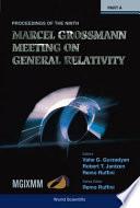 The Ninth Marcel Grossmann Meeting