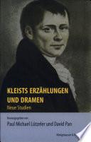 Kleists Erzählungen und Dramen