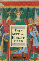 Early Medieval Europe 300–1000