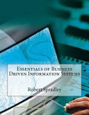 Essentials of Business Driven Information Systems