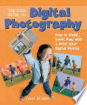 The Kids  Guide to Digital Photography