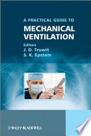 Practical Guide to Mechanical Ventilation